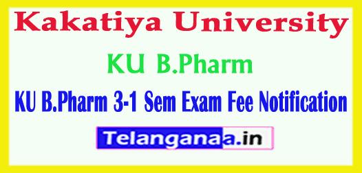 KU B.Pharm 3-1 Sem Exam Fee Notification