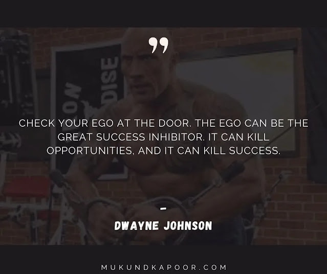 dwayne johnson quotes about ego