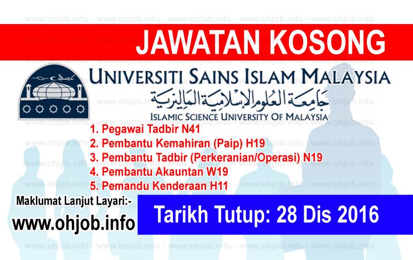 Jawatan Kerja Kosong Universiti Sains Islam Malaysia (USIM) logo www.ohjob.info disember 2016