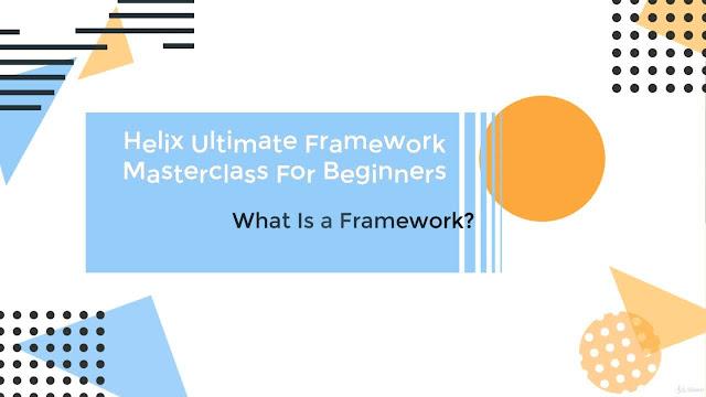 Helix Ultimate Joomla Framework Masterclass For Beginners