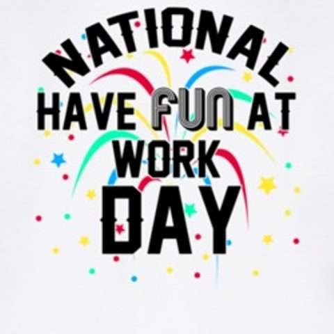National Fun at Work Day Wishes Awesome Picture