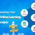 Agriya  will be Launching 7 New Ready-made Online Learning Platform Scripts