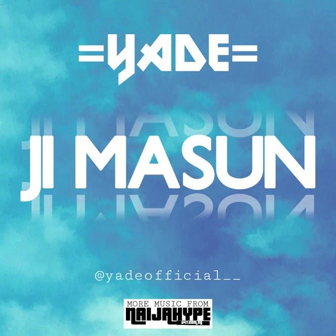 Yade - JI MASUN