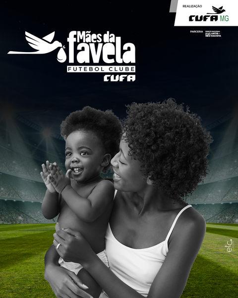 A Cufa (Central Única das Favelas) lança em todo o país uma campanha em parceria com estádios e clubes de futebol em uma grande iniciativa de arrecadação para o projeto Mães da Favela Futebol Clube.