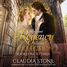Audiobook cover for Claudia Stone's Regency Brides Collection, books 1-3. A couple in elegant clothes share a tender embrace.