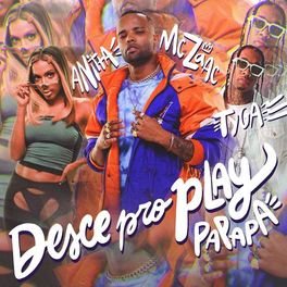 Download Música Desce Pro Play (PA PA PA) - Mc Zaac part Anitta e Tyga Mp3