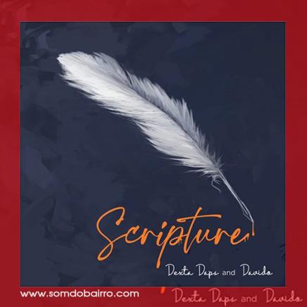 Dexta Daps Feat. Davido - Scripture | Download mp3