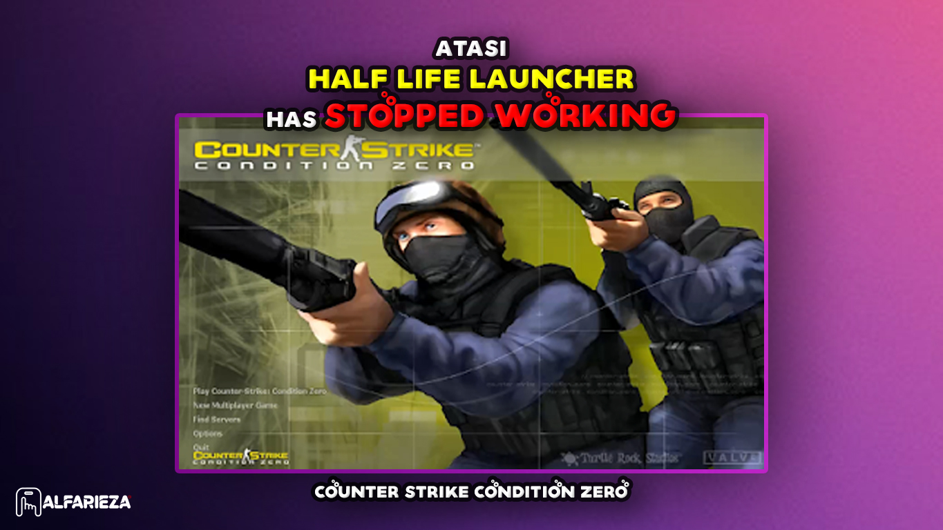Fix-Half-Life-Launcher-has-stopped-working
