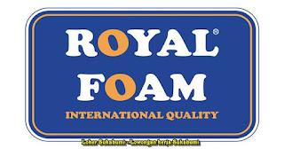 Lowongan Kerja PT Cemerlang Abadi Mulia  (Royal Foam Sukabumi)