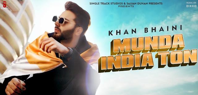 मुंडा इंडिया तो (Munda India to) Lyrics -khan Bhaini