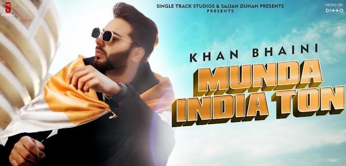 मुंडा इंडिया तो (Munda India ton) Lyrics -khan Bhaini