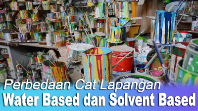 lapangan water based dan solvent base