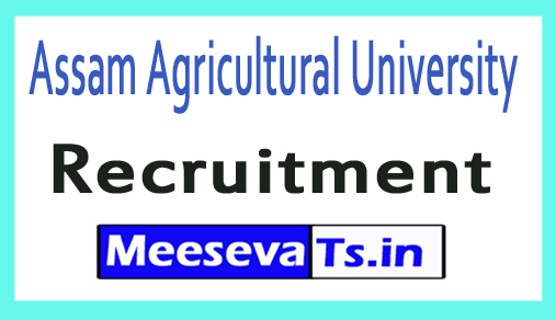 Assam Agricultural University AAU Recruitment