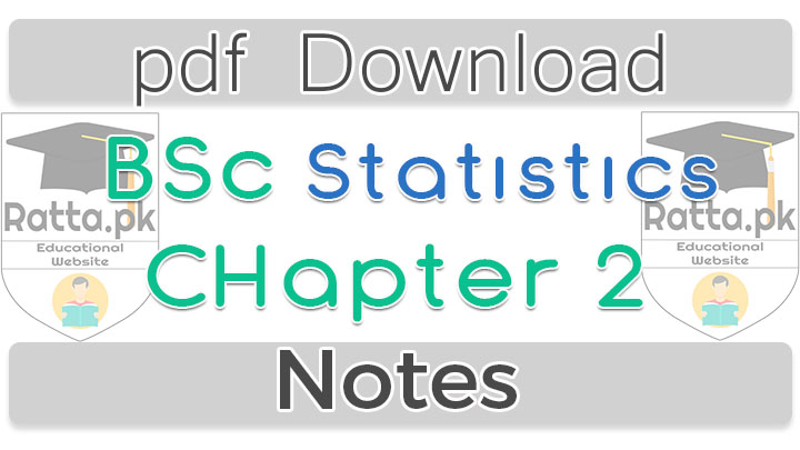 Bsc Statistics Chapter 2 Notes 1st Year pdf