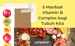 Kenali 5 Manfaat Vitamin B Complex bagi Tubuh Kita