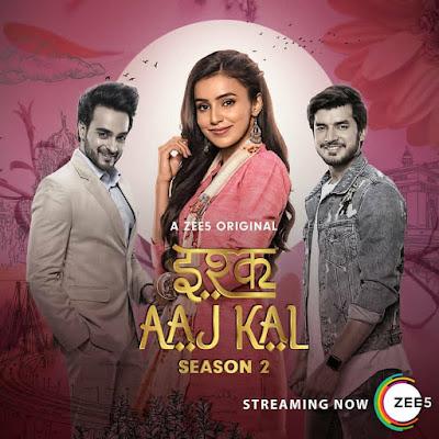 Ishq Aaj Kal 2019 S02 Hindi Complete 720p WEB-DL 1.4GB