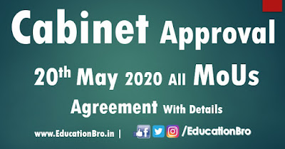 Cabinet Approval 20th May 2020 All MoU and Agreements with Details