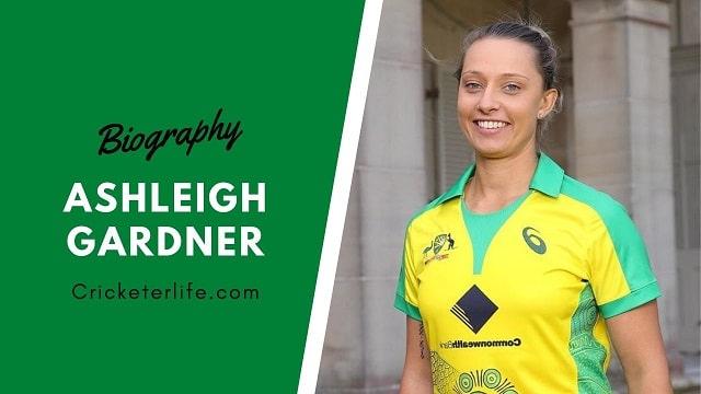 Ashleigh Gardner Profile, Husband, family, age, height, etc.