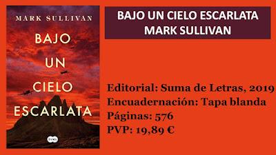 https://www.elbuhoentrelibros.com/2019/01/bajo-un-cielo-escarlata-mark-sullivan.html