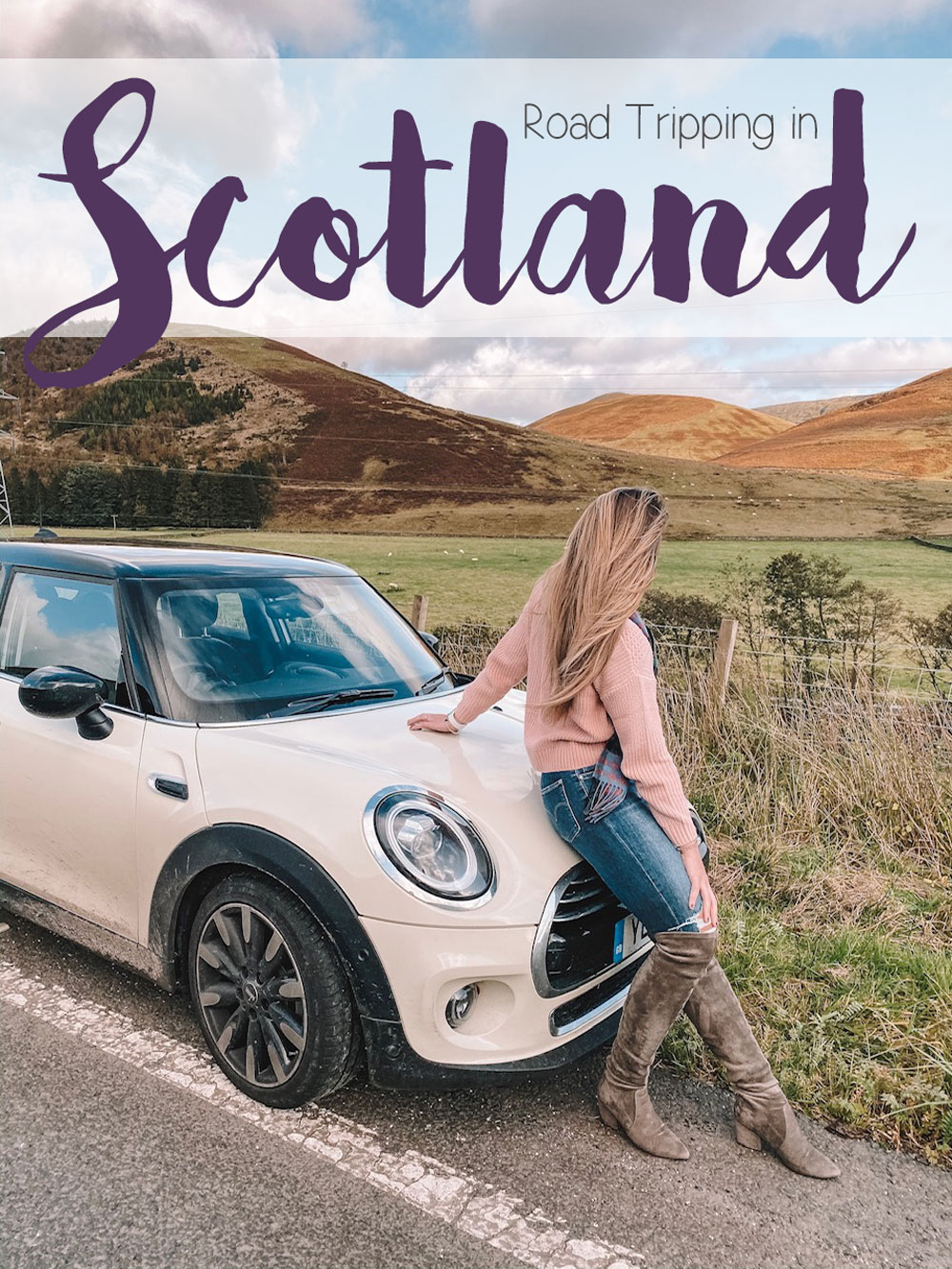 Travel blogger Amanda Martin shares her experience road tripping in Scotland