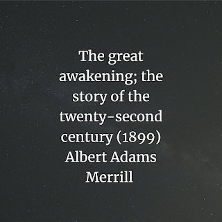The great awakening; the story of the twenty-second century