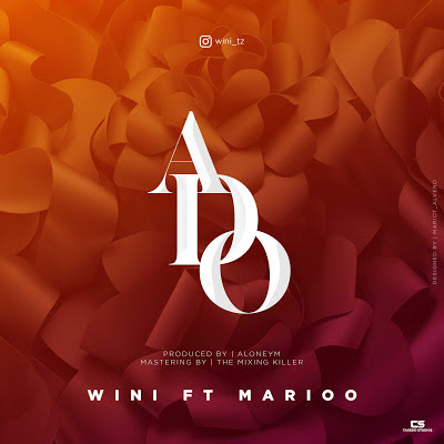 AUDIO | Wini Ft Marioo - Ado | MP3 Download