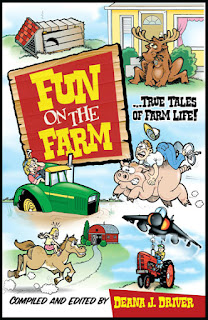 Fun On The Farm - True Tales of Farm Life