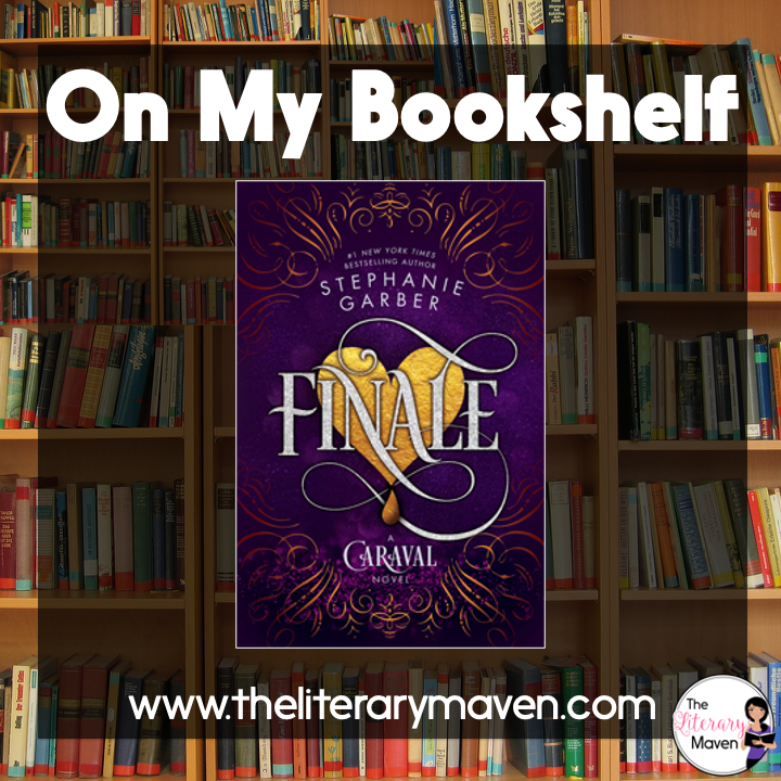 In Finale by Stephanie Garber, sisters must band together to thwart evil forces.  Read on for more of my review and ideas for classroom use.