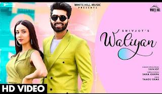 Waliyan Lyrics Shivjot, Sara Gurpal