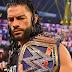 Planos originais da WWE para o reinado de Roman Reigns como Universal Champion