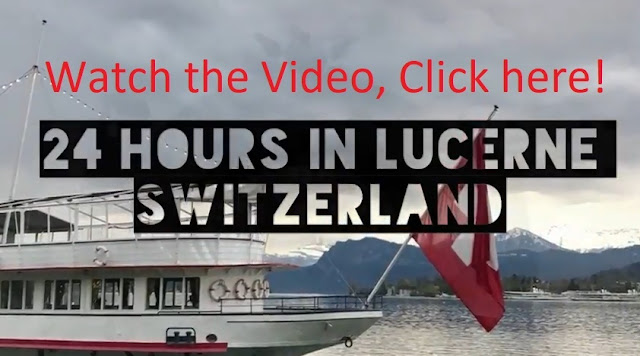 24 hours in lucerne switzerland