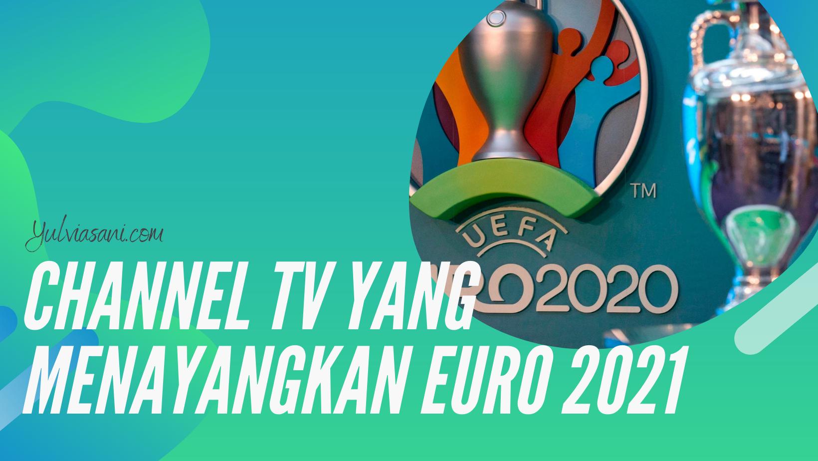 Hak Siar Euro 2021 di Parabola Indonesia