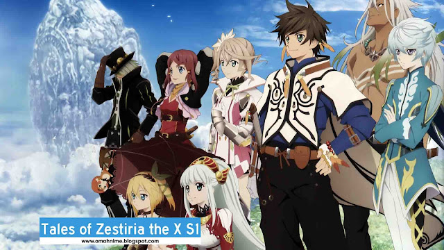 Tales of Zestiria the X S1 BD Batch Subtitle Indonesia