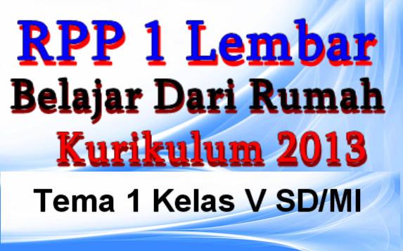 RPP BDR 1 Lembar K-2013 Kelas 5 Tema 1 Edisi Terbaru