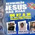 Revolução Jesus nas ruas, de 27 à 31 de Agosto no Bairro São Pedro em Belo Jardim, PE