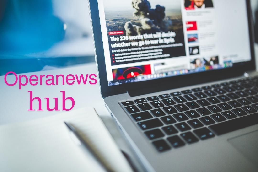Opera News Hub: How to post articles on operanews hub and earn money