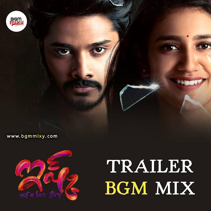 Ishq (Not a Love Story) Trailer BGM Mix Download - BGM Mixy