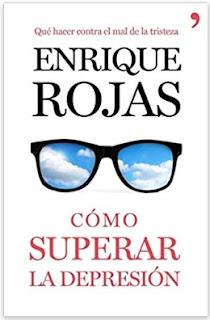 """""""Cómo superar la depresión"""" de Enrique Rojas"""