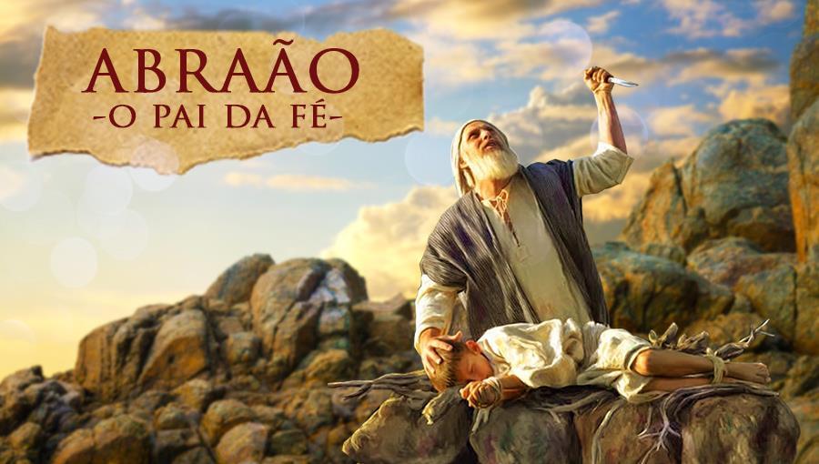 A Fé de Abraão - Parte 14