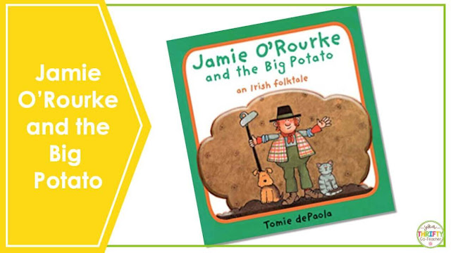 Are you looking for St. Patrick's Day Books you can share with your upper elementary students? Jamie O'Rourke and the Big Potato is a fun book to share with your 4th and 5th graders.