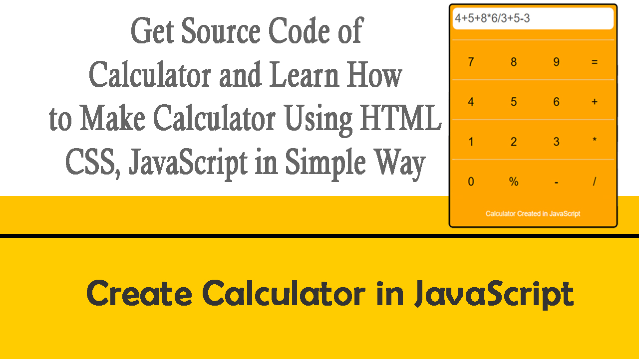 How to Create Calculator in HTML and CSS ,JavaScript - Get