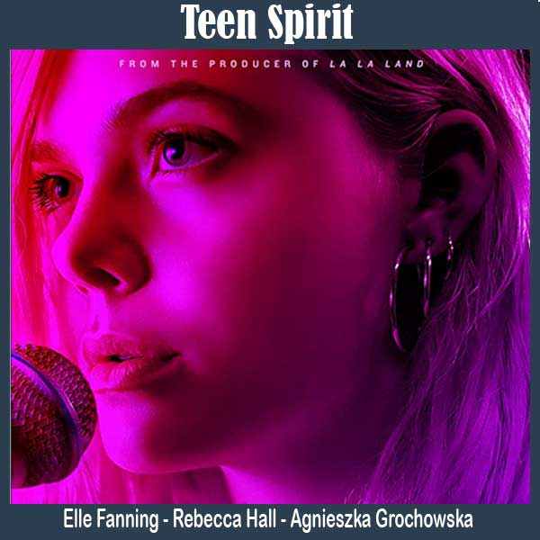 Teen Spirit, Film Teen Spirit, Sinopsis Teen Spirit, Trailer Teen Spirit, Review Teen Spirit, Download Poster Teen Spirit