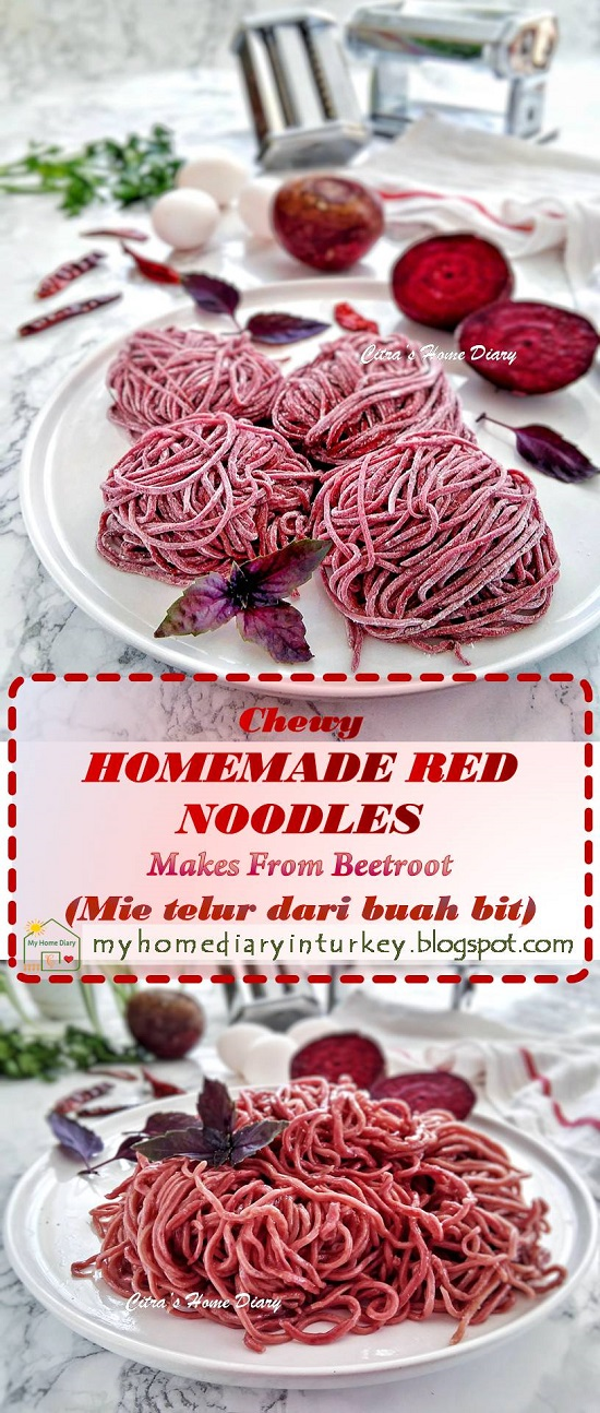 HOMEMADE RED NOODLES MAKES FROM BEETROOT / MEMBUAT MIE TELUR WARNA MERAH (DARI BUAH BIT) | Çitra's Home Diary . #homemadenoodles #membuatmietelur #homemademietelur #mietelurmerah #beetroot #mietelurbuahbit #evyapımıeriste #indonesianfoodrecipe #friednoodles