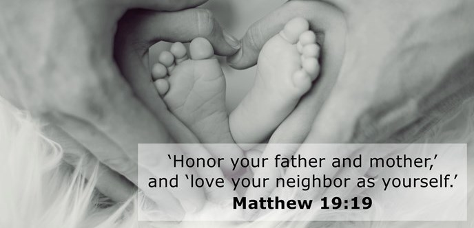 'Honor your father and mother,' and 'love your neighbor as yourself.'
