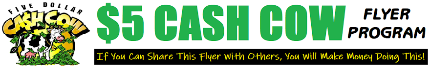 $5 Cash Cow Flyer Program