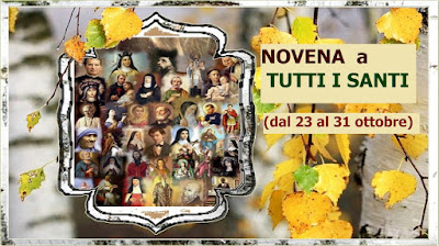 ◆◊⋱⋰♥⋰Novena a TUTTI I SANTI (dal 23 al 31 ottobre)