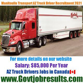 Manitoulin Transport AZ Truck Driver Recruitment 2021-22