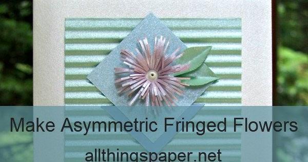 Asymmetric Fringed Flowers Tutorial