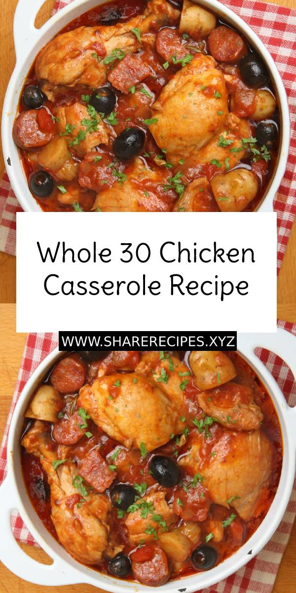 Whole 30 Chicken Casserole #Whole30 #Mediterranean #Chicken #Casserole #ChickenRecipe #Dish #Maindish #Dinner #Recipe #EasyChickenRecipe #EasyDinnerRecipe