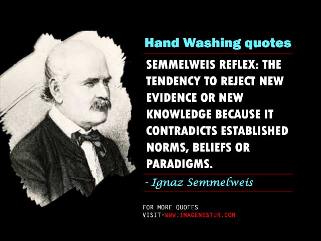Ignaz Semmelweis Quotes images